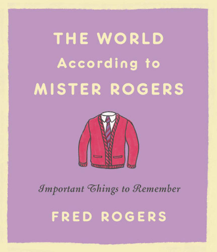 Image For The World According<br>to Mister Rogers<br>Fred Rogers