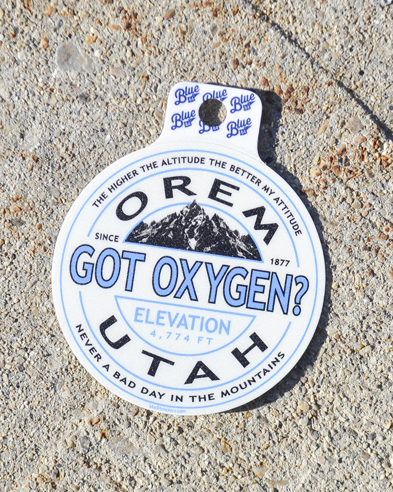 Image For GOT OXYGEN?<br> STICKER