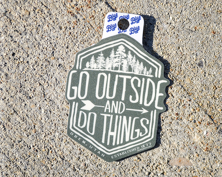 Image For GO OUTSIDE AND DO THINGS <br>Sticker