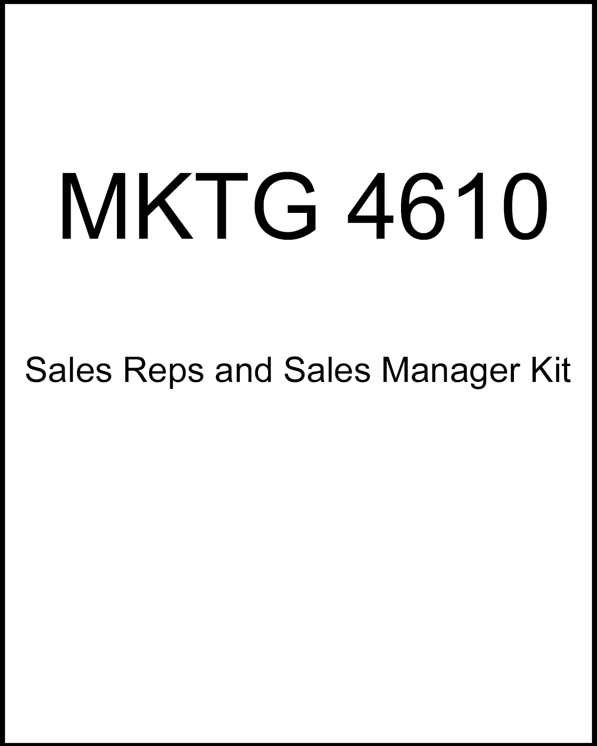 Image For MKTG 4610<br>Sections 001 and 601